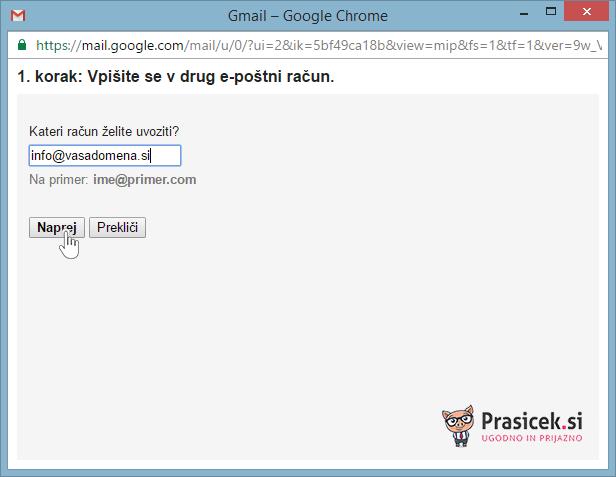 Gmail - vpišite se v drug e-poštni račun - 1. korak